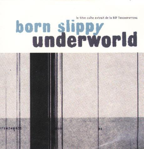 born-slippy-underworld