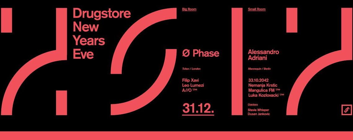 Techno Cathedral Drugstore Presents NYE's Programme