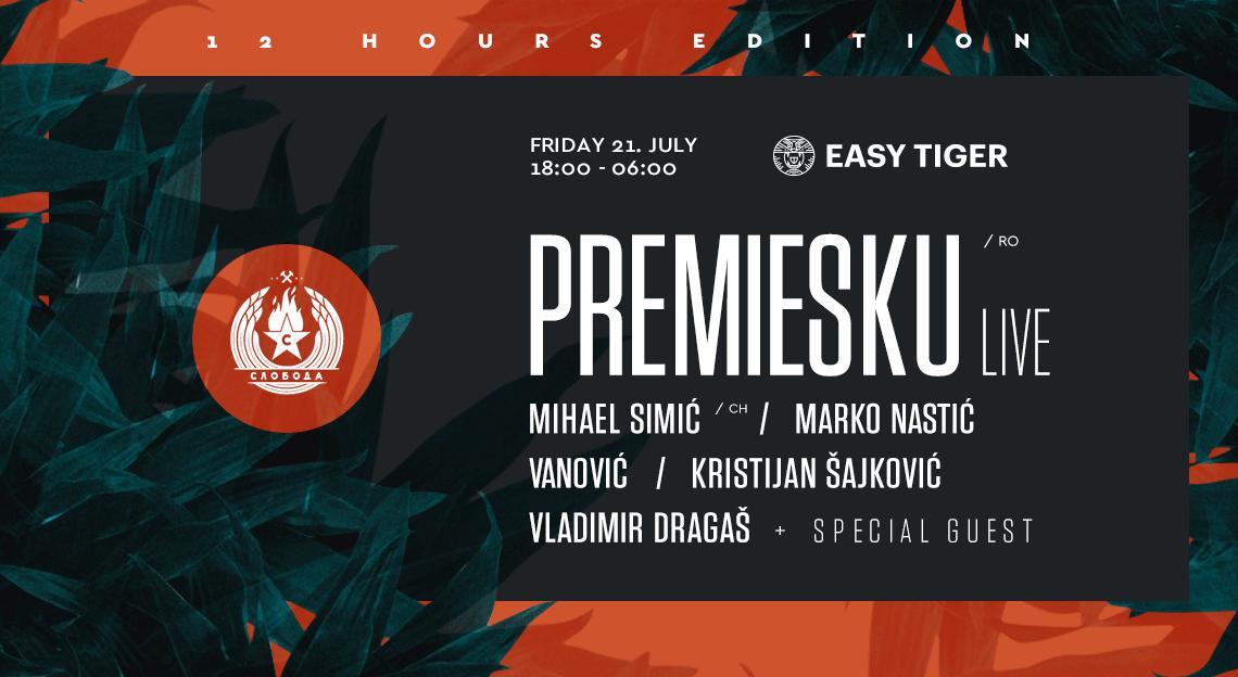 Easy Tiger Presents PREMIESKU ( Live )