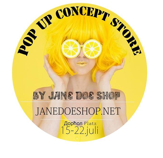 Jane Doe Pop Up Concept Store at Dorcol Platz