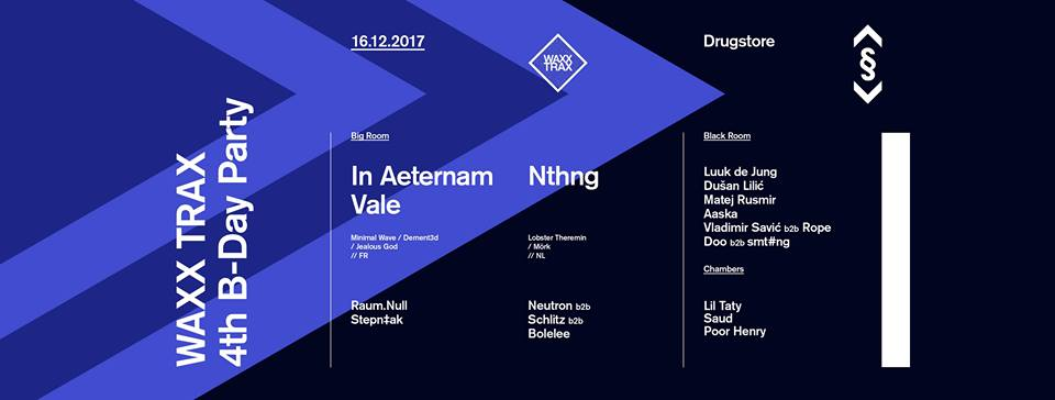 WAXX TRAX 4-B Day Party with In Aeternam Vale & Nthng at Drugstore
