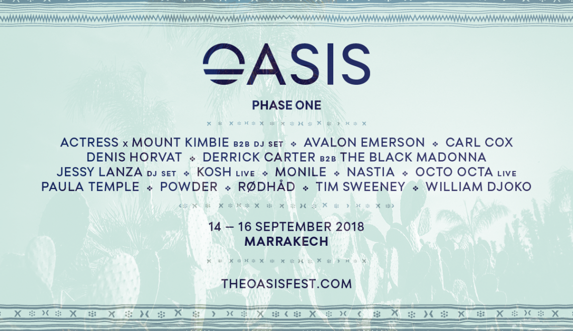 OASIS FESTIVAL ANNOUNCES FIRST ACTS FOR 2018!