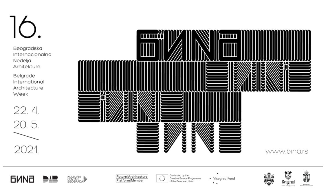 16th Belgrade International Architecture Week (BINA) from April 22 to May 20